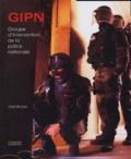 José Nicolas - GIPN - Au coeur de l'action.