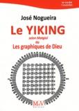 José Nogueira - Le Yiking selon Matgioi ou Les graphiques de Dieu.