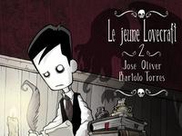 José Oliver et Bartolo Torres - Le jeune Lovecraft Tome 2 : .