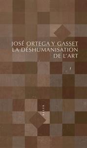 La déshumanisation de l'art - José Ortega y Gasset pdf epub