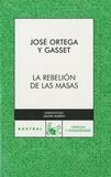 José Ortega y Gasset - La rebelion de la masas..
