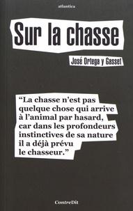 José Ortega y Gasset - Sur la chasse.