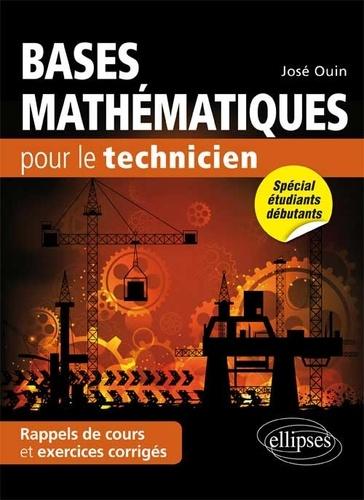 José Ouin - Bases mathématiques pour le technicien - Rappels de cours et exercices corrigés.