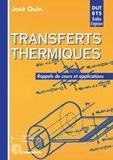 José Ouin - Transferts thermiques - Rappels de cours et applications, DUT-BTS, Ecoles d'ingénieurs.