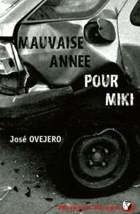 José Ovejero - Mauvaise année pour Miki.