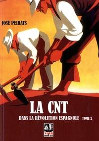 José Peirats et Frank Mintz - La CNT dans la révolution espagnole - Tome 2.