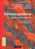 José-Philippe Pérez et Robert Carles - Electromagnétisme - Fondements et applications : avec 300 exercices et problèmes résolus.
