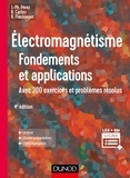 José-Philippe Pérez et Robert Carles - Electromagnétisme - Fondements et applications.