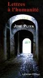 José Pliya - Lettres à l'humanité.