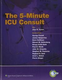 Jose R. Yunen - The 5-minute ICU Consult.