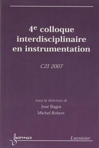 José Ragot - 4e Colloque interdisciplinaire en instrumentation - C2I 2007.