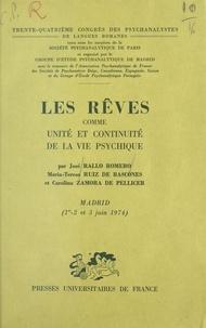 José Rallo Romero et Maria-Teresa Ruiz de Bascones - Les rêves comme unité et continuité de la vie psychique - 34e Congrès des psychanalystes de langues romanes. Madrid, 1er, 2 et 3 juin 1974.