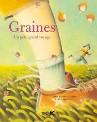 Livres à télécharger gratuitement italano Graines, un petit grand voyage par José Ramón Alonso, Marco Paschetta RTF iBook CHM 9782366722017 en francais