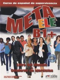 José Ramon Rodriguez Martin - Meta ELE B1+ - Libro del alumno + Cuaderno de ejercicios. 1 CD audio