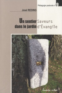 José Reding - Un sentier dans le jardin - Saveurs d'Evangile.