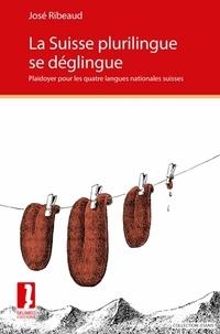 La Suisse plurilingue se déglingue - Plaidoyer pour les quatre langues nationales suisses.pdf