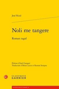 José Rizal - Noli me tangere - Roman tagal.