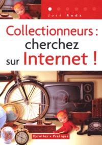 José Roda - Collectionneurs : cherchez sur Internet !.
