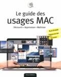 José Roda et Geoffroy Ondey - Le guide des usages Mac.