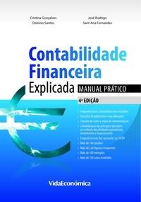 José Rodrigo Guerreiro et Joaquim Sant´Ana Fernandes - Contabilidade Financeira Explicada - Manual Prático - 4ª edição.