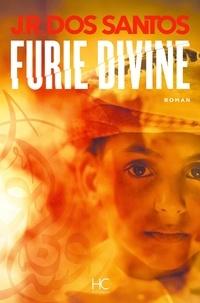 Il télécharge des ebooks Furie divine 9782357202573 FB2 par José Rodrigues Dos Santos en francais