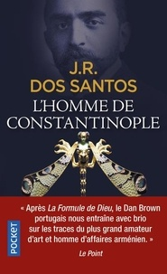José Rodrigues Dos Santos - L'homme de Constantinople.