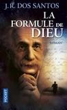José Rodrigues Dos Santos - La formule de Dieu.