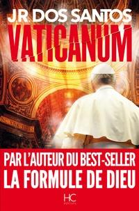 Télécharger Google ebooks pdf Vaticanum par José Rodrigues Dos Santos 9782357203341