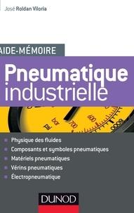 José Roldan Viloria - Aide-mémoire de pneumatique industrielle.
