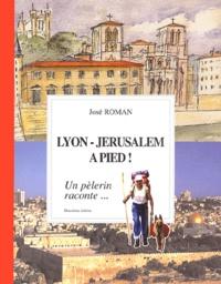 Lyon-Jérusalem à pied! - Un pélerin raconte....pdf