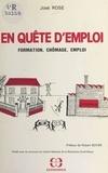 José Rose - En quête d'emploi : formation, chômage, emploi.