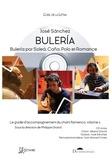 José Sanchez - Le guide d'accompagnement du chant flamenco - Volume 2, Buleria, Buleria por Solea, Caña, Polo et Romance. 1 CD audio