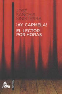 Ay Carmela!- El lector por horas - José Sanchis Sinisterra pdf epub