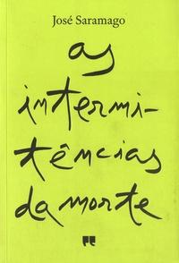 José Saramago - As intermitencias da morte.