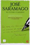 José Saramago et Pilar Del Rio - El Ultimo Cuaderno.