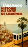 José Saramago - Histoire du siège de Lisbonne.