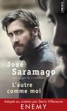 José Saramago - L'autre comme moi.