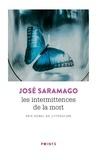 José Saramago - Les intermittences de la mort.