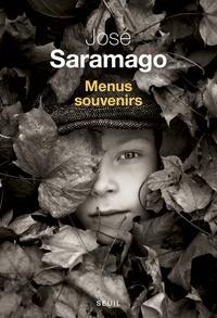 José Saramago - Menus souvenirs.