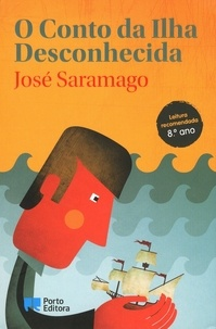 José Saramago - O Conto da Ilha Desconhecida.