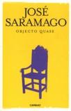 José Saramago - Objeto Quase.