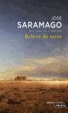 José Saramago - Relevé de terre.