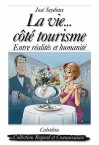 Histoiresdenlire.be La vie... côté tourisme - Entre réalités et humanité Image