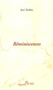 José Toribio - Réminiscences.