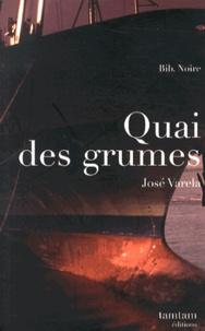 José Varela - Quai des grumes.