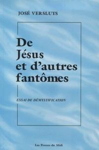 De Jésus et dautres fantômes. Essai de démystification.pdf