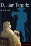José Zorrilla - D. Juan Tenorio.