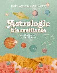 Josée-Anne Sarazin-Côté - Astrologie bienveillante.