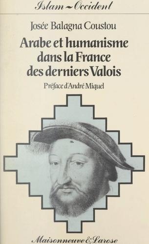 Arabe et humanisme dans la France des derniers Valois