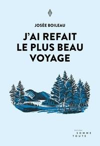 Josée Boileau - J'ai refait le plus beau voyage.